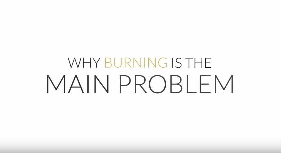Burning is the main problem VIDEO still