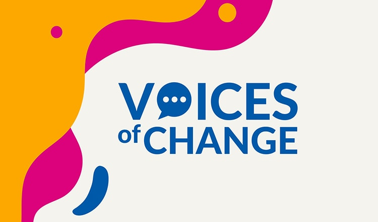 Blue text reading Voices of Change